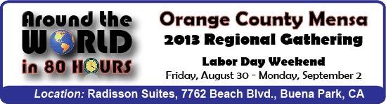 Orange County Mensa 2013 Regional Gathering